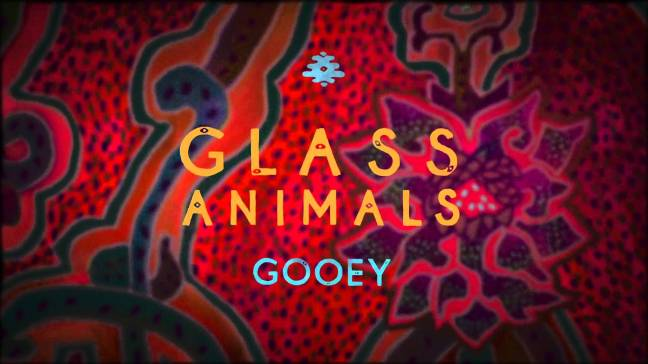 glass animals gooey